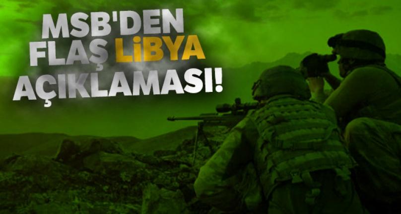 Milli Savunma Bakanlığı'ndan Libya Açıklaması!