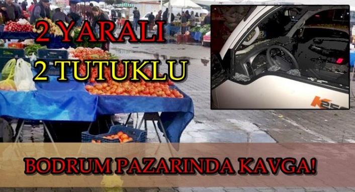 Bodrum'da Pazarcılar Birbirine Girdi: 1'i Ağır 2 Yaralı