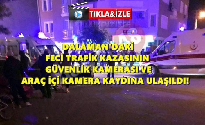 Dalaman'daki Feci Trafik Kazası Kameralara Böyle Yansıdı!