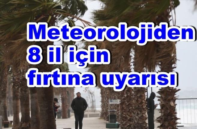 Meteoroloji Uyardı: Kuvvetli Fırtına Geliyor!