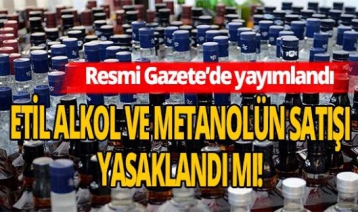 Etil Alkol ve Metanolün İnternetten Satışı Yasaklandı