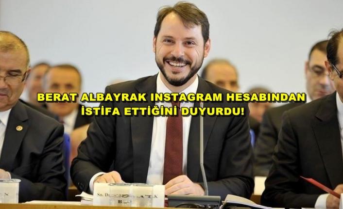Hazine ve Maliye Bakanı Berat Albayrak İstifa Ettiğini Duyurdu!