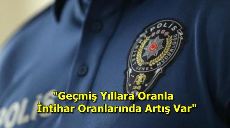 """""""1 Ayda 20 Polis İntihar Etti"""" Haberlerinden Sonra Emniyet Genel Müdürlüğü Açıkladı!"""