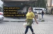 DALAMAN'DA SIK SIK YAŞANAN SU KESİNTİSİ VATANDAŞI İSYAN ETTİRDİ!