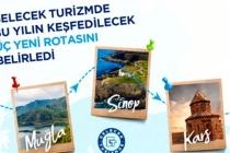 """Kars Sinop ve Muğla """"Gelecek Turizmde"""" Dedi"""