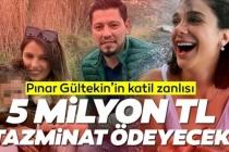Pınar Gültekin'in Katili Eşine 5 Milyonluk Tazminat Ödeyecek!