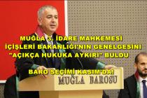 Muğla'da, İçişleri Bakanlığı'nın Genelgesine Durdurma Kararı!