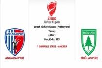 Muğlaspor Kupada Ankaraspor'a Konuk Olacak