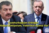 """Bakan Koca """"Aşıda Tedarik Sıkıntısı Var"""" Dedi, Cumhurbaşkanı Erdoğan'dan İtiraz Etti!"""