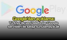 Satışa Sunulacak Yeni Telefonlarda Google Uygulamaları Olmayacak!