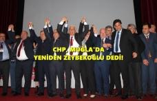 CHP MUĞLA İL KONGRESİ SONA ERDİ: ZEYBEKOĞLU YENİDEN BAŞKAN!