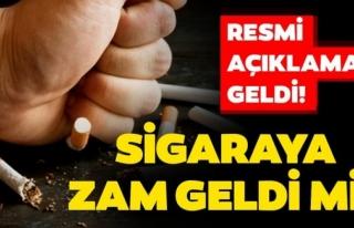 SİGARAYA ZAM İDDİALARINDAN SONRA RESMİ AÇIKLAMA...