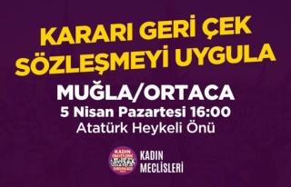 Ortaca'da İstanbul Sözleşmesi Feshine Karşı...