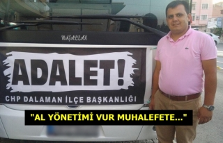 CHP DALAMAN İLÇE BAŞKANI SEZER DURMUŞ'UN...