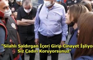 Polisler İle HDP'li Beştaş Arasında Çadır...
