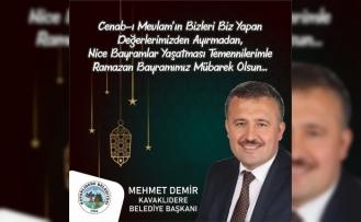 Kavaklıdere Belediye Başkanı Demir'den Bayram Mesajı
