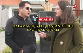 DALAMAN DEVLET HASTANESİ'NDE ÇOCUK DOKTORU SKANDALI!