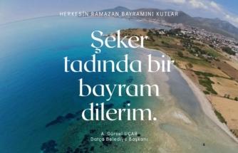 Datça Belediye Başkanı Uçar Ramazan Bayramı Mesajı Yayımladı