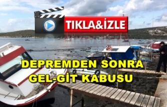 Deprem Sırasında Gelgit Oluştu, Tekneler Sürüklendi!