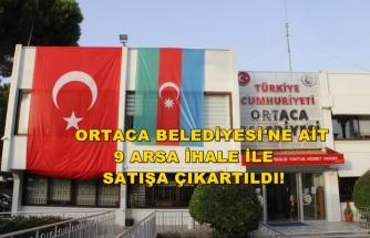 Ortaca Belediyesi 9 Arsayı İhale İle Satışa Çıkardı!