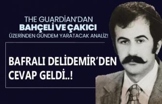 The Guardian Alaattin Çakıcı'yı Yazdı, Bafralı Delidemir Cevap Verdi