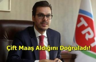"""TRT Genel Müdürü İbrahim Eren: """"TRT'den 15 Bin, Türksat'tan 14 Bin 500 Lira Alıyorum"""""""