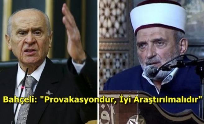 """Bahçeli'den İmam Mustafa Demirkıran'a Sert Tepki: """"Atatürk Olmasaydı Kulağınıza Ezan mı Okunurdu"""""""