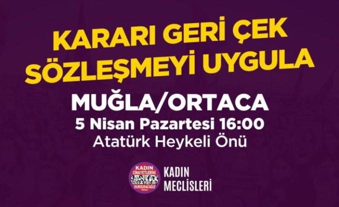 Ortaca'da İstanbul Sözleşmesi Feshine Karşı Eylem