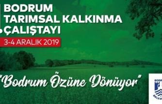 """Bodrum Belediyesi """"I. Tarımsal Kalkınma Çalıştayı"""" Düzenliyor"""