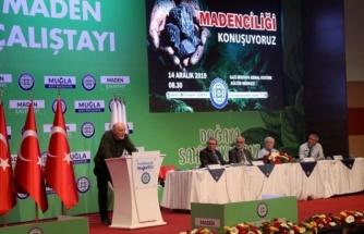 """Muğla'da """"Madencilik Çalıştayı"""" Yapıldı"""